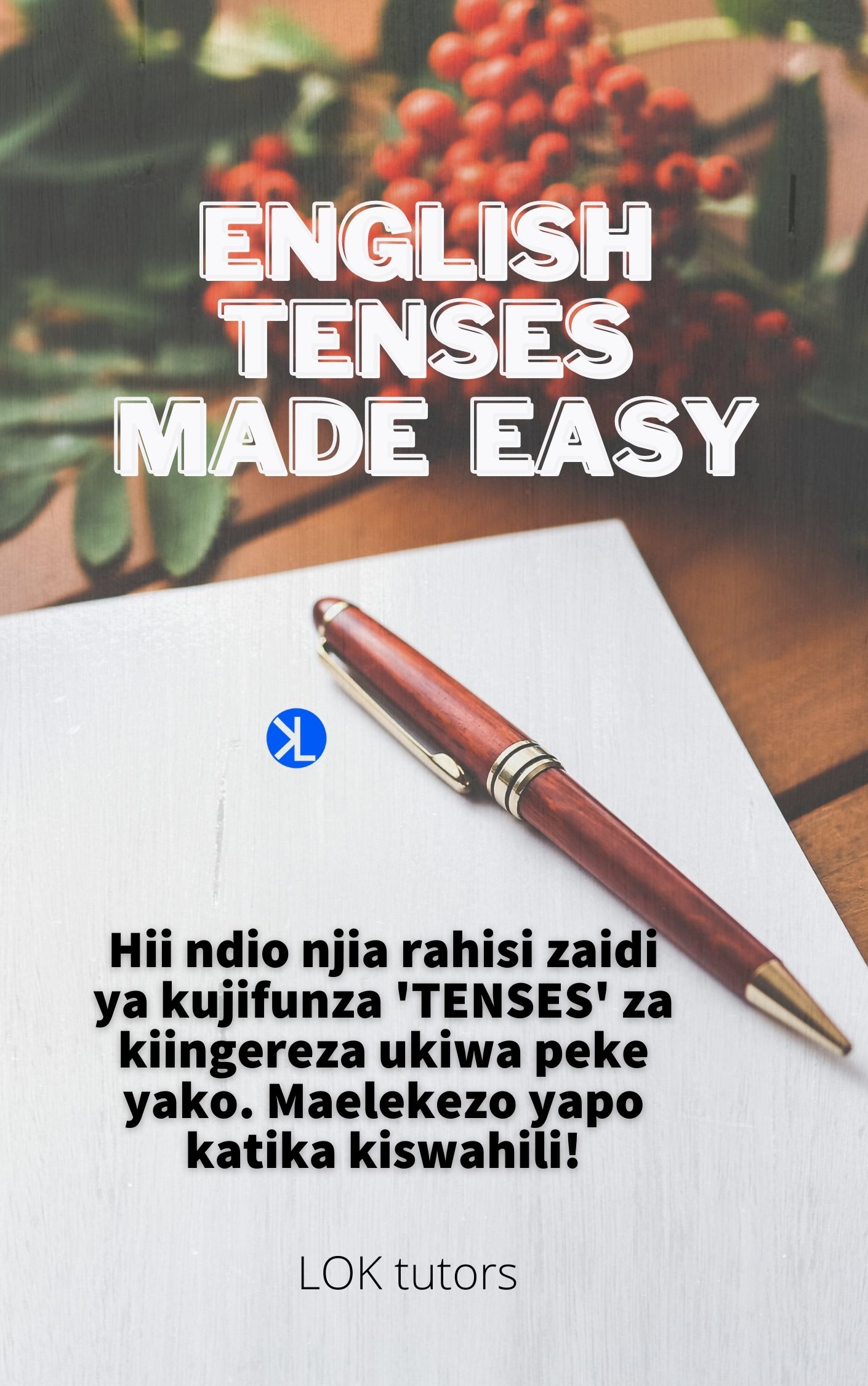 ENGLISH TENSES MADE EASY