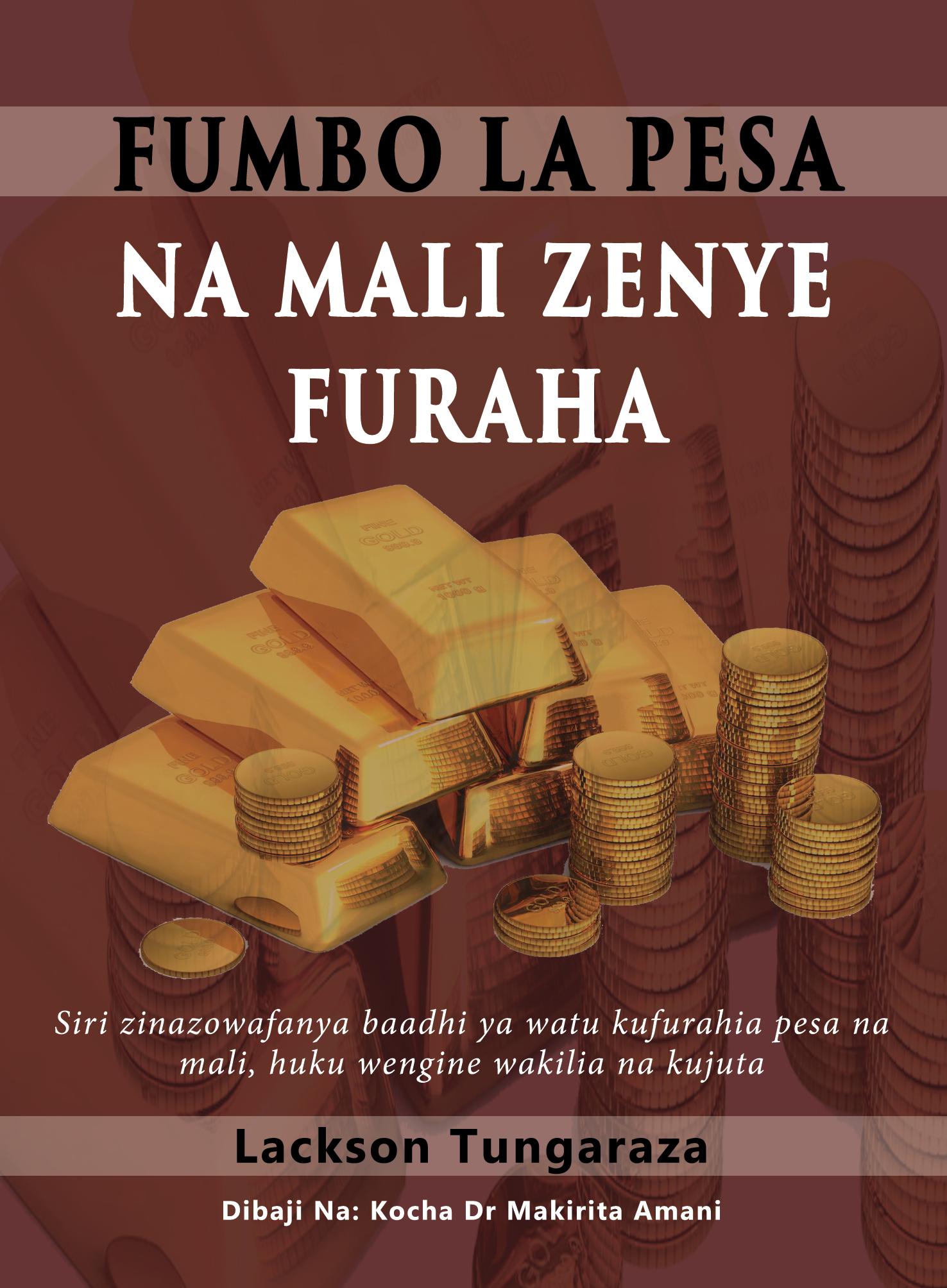 Fumbo La Pesa Na Mali Zenye Furaha: SIRI Zinazowafanya Baadhi Ya Watu Kufurahia Pesa Na Mali, Huku Wengine Wakilia Na Kujuta