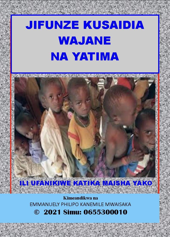 Jifunze Kusaidia Wajane Na Yatima