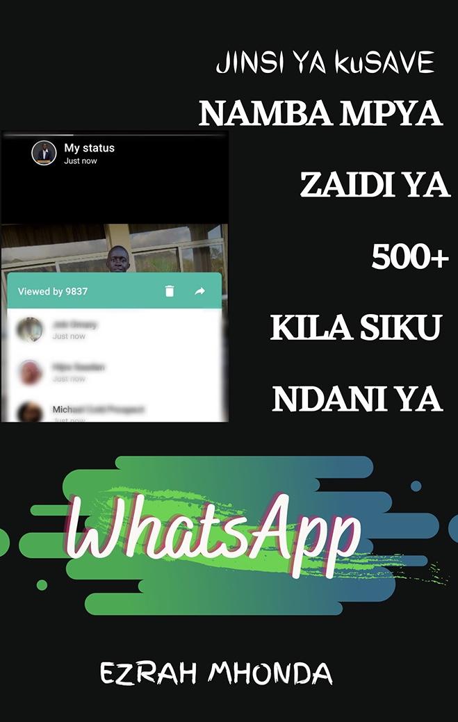 Jinsi Ya Kusave Namba Mpya Zaidi Ya 500  Kila Siku Ndani Ya WhatsApp
