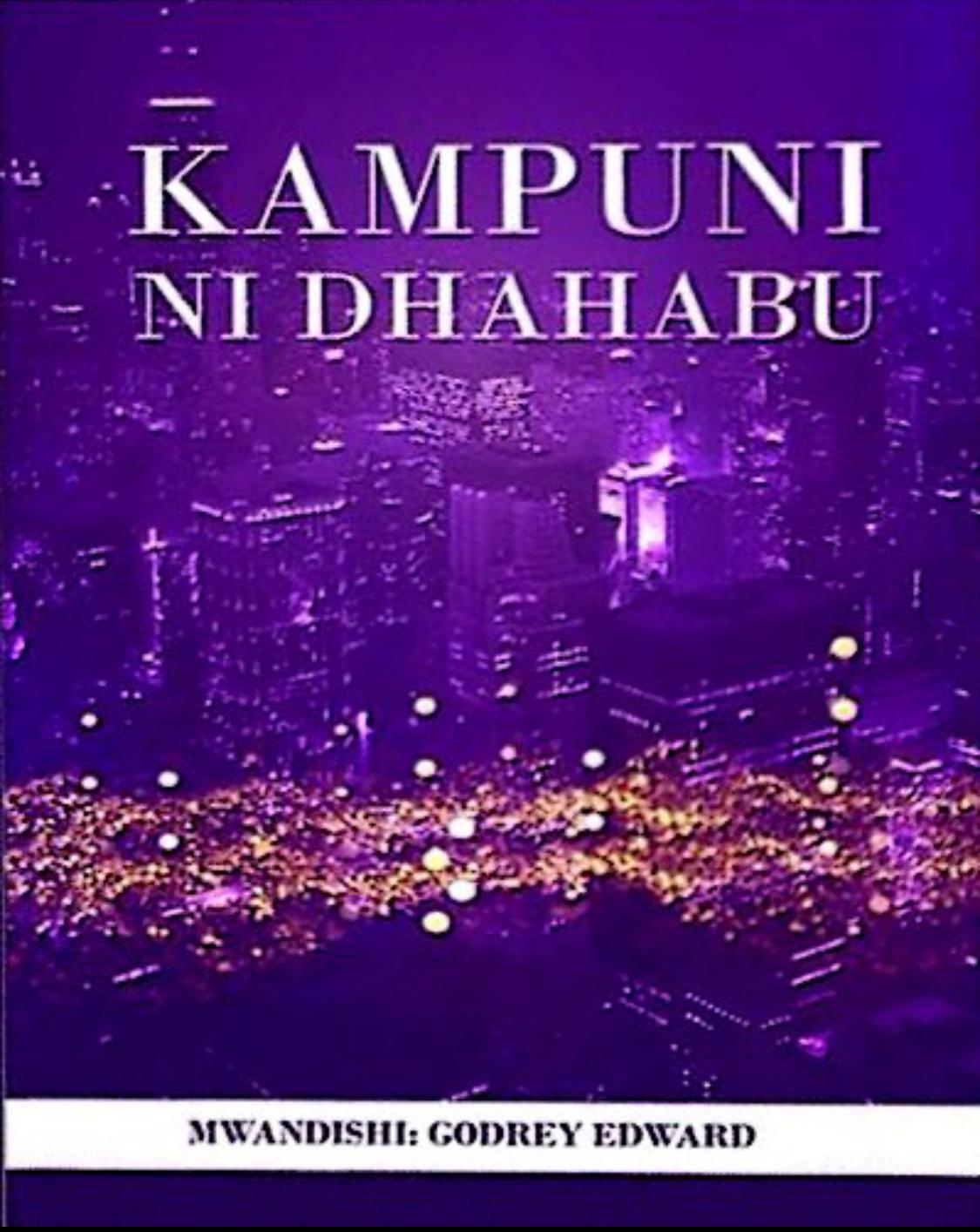 KAMPUNI NI DHAHABU