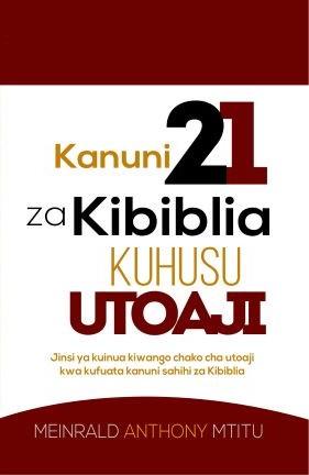 KANUNI 21 ZA KIBIBLIA KUHUSU UTOAJI