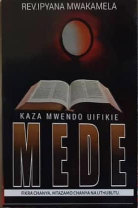 Kaza Mwendo Uifikie MEDE Yako