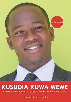 KUSUDIA KUWA WEWE