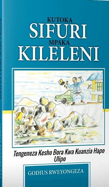 KUTOKA SIFURI MPAKA KILELENI