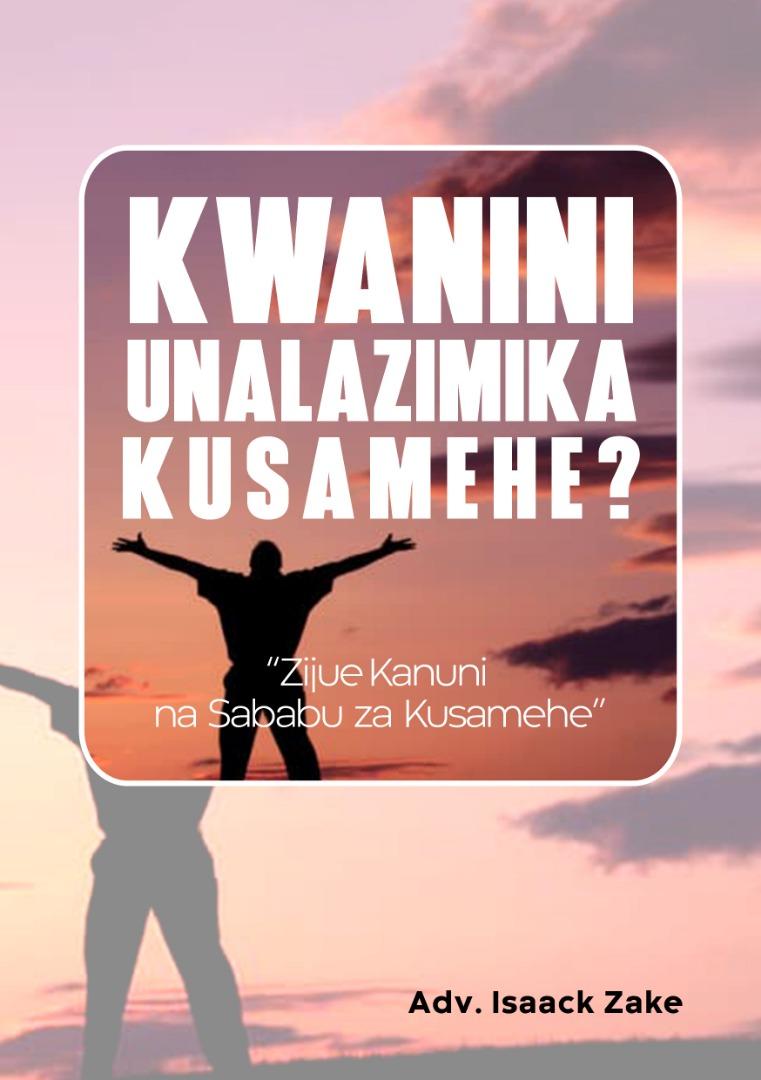 Kwa Nini Unalazimika Kusamehe?