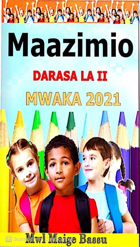 MAAZIMIO DARASA LA II- MWAKA 2021