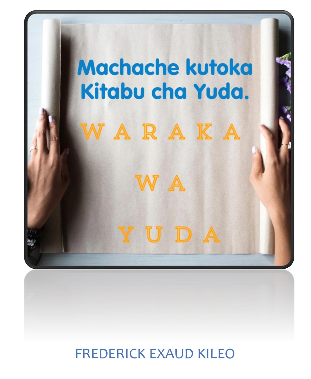 Machache Kutoka Kitabu Cha Yuda -sehemu Ya 1