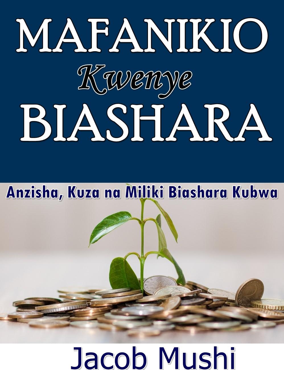 Mafanikio Kwenye Biashara