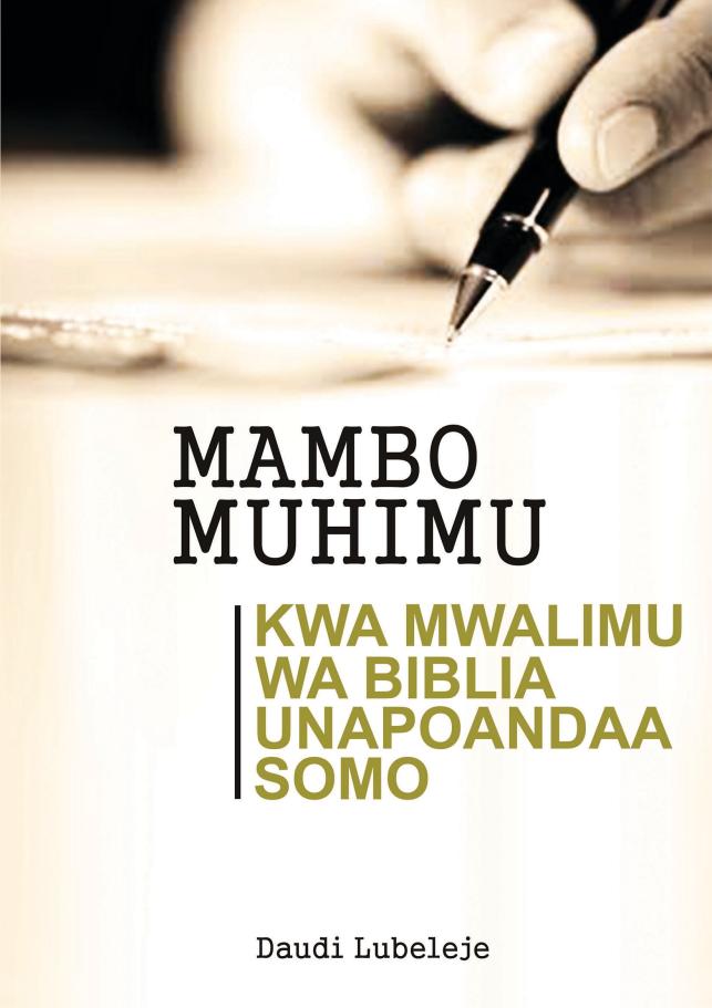MAMBO MUHIMU KWA MWALIMU WA BIBLIA UNAPOANDAA SOMO