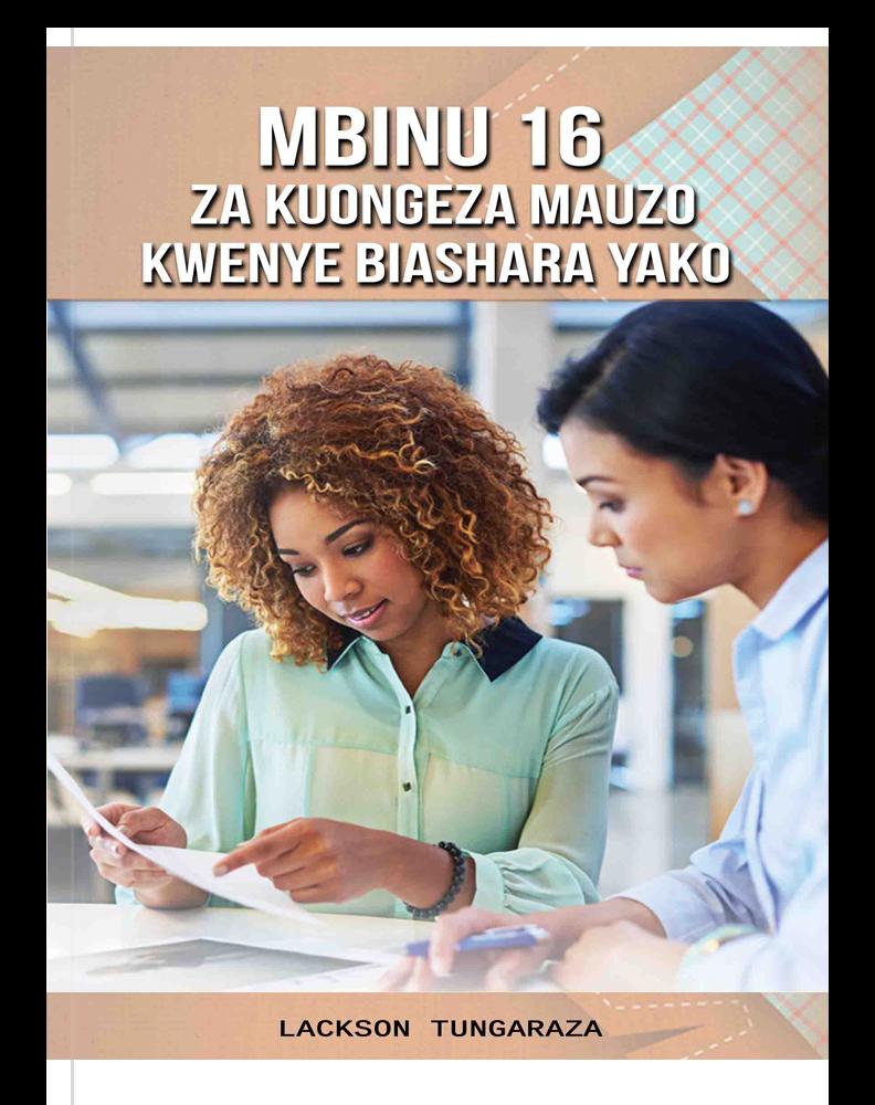 Mbinu 16 Za Kuongeza Mauzo Kwenye Biashara Yako