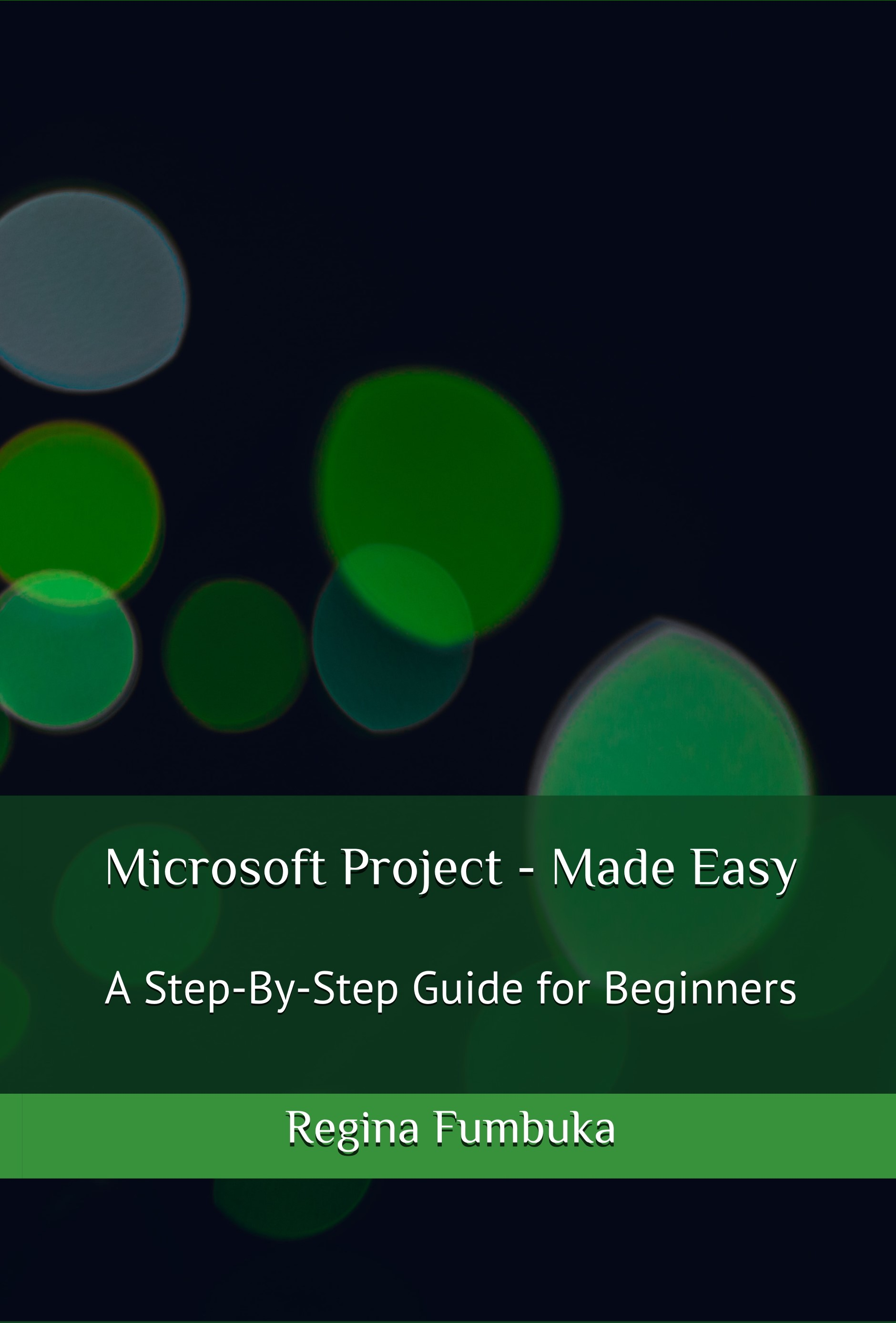 Microsoft Project - Made Easy