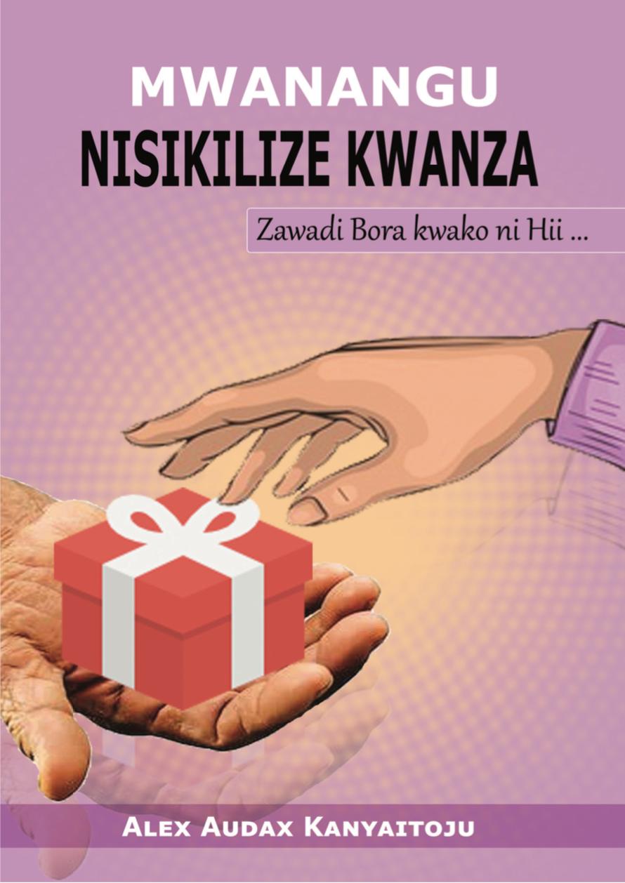 MWANANGU NISIKILIZE KWANZA