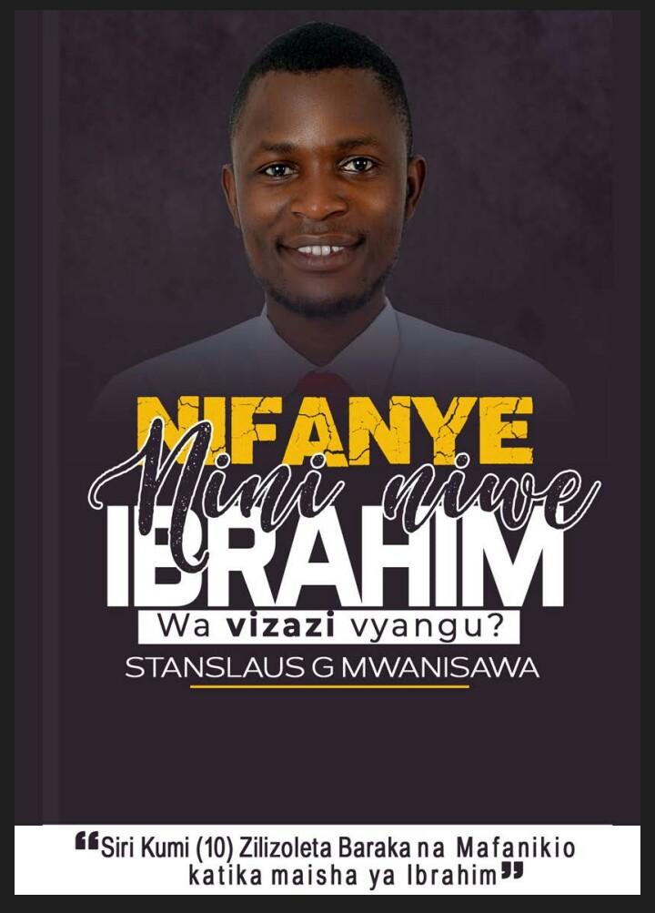 Nifanye Nini Niwe Ibrahim Wa Vizazi Vyangu