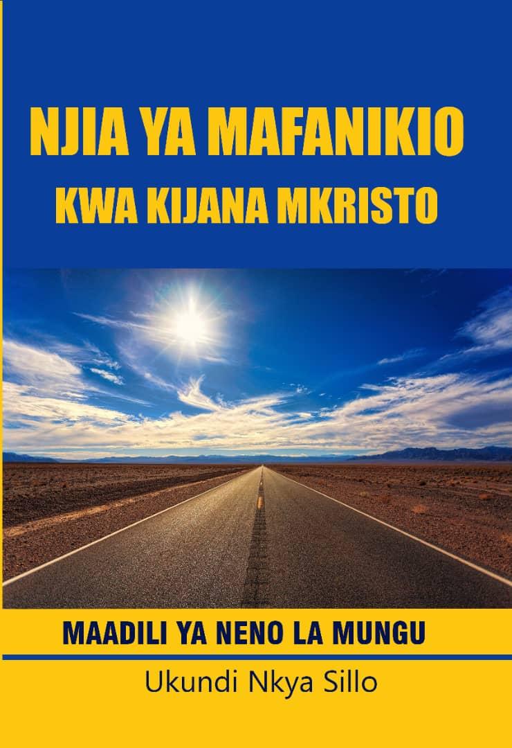 Njia Ya Mafanikio Kwa Kijana Mkristo