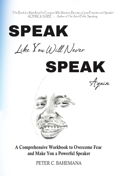 SPEAK Like You Will Never SPEAK Again