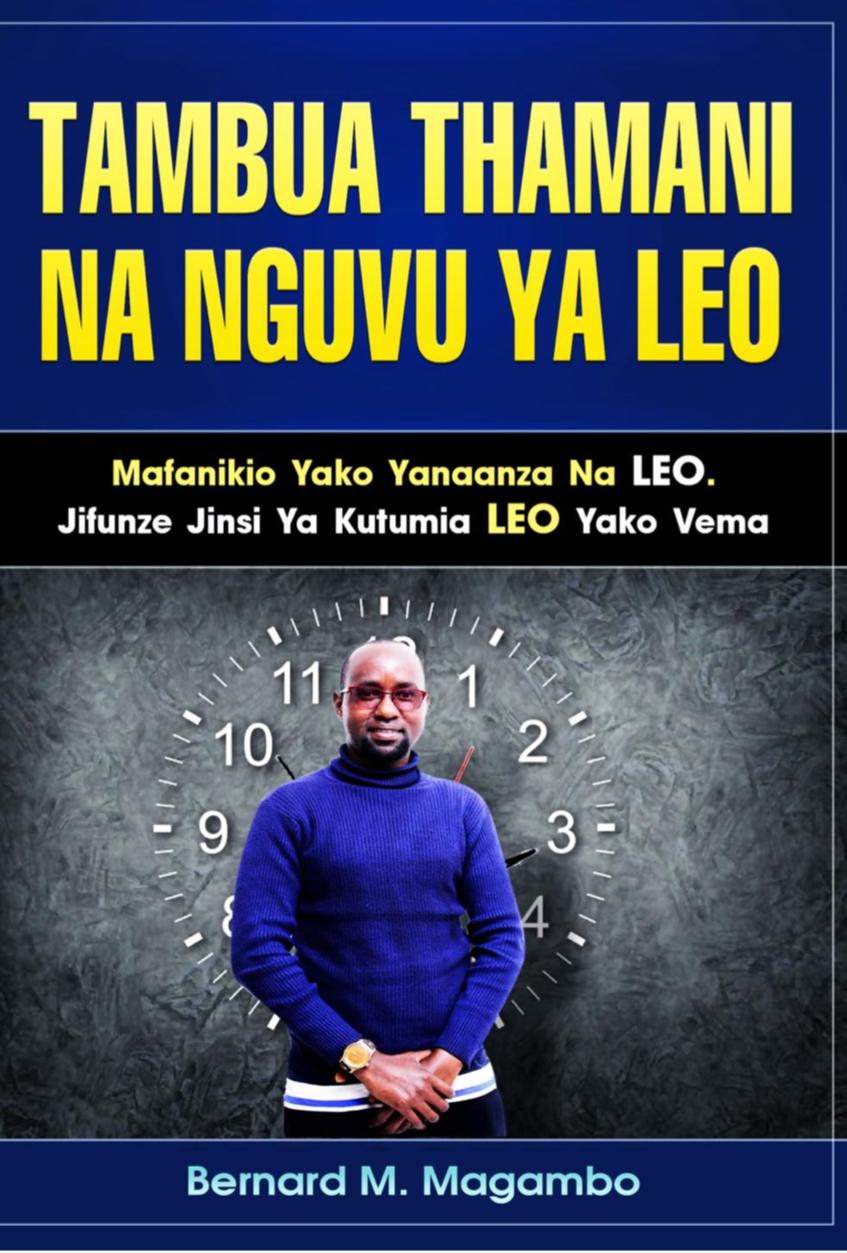 Tambua Thamani Na Nguvu Ya Leo
