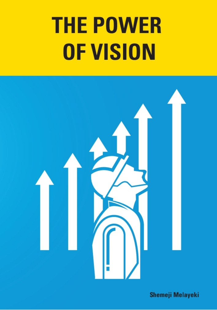 The Power Of Vision: If You Can See It,  You Can Achieve It