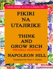 THINK & GROW RICH-SWAHILI- EDITION