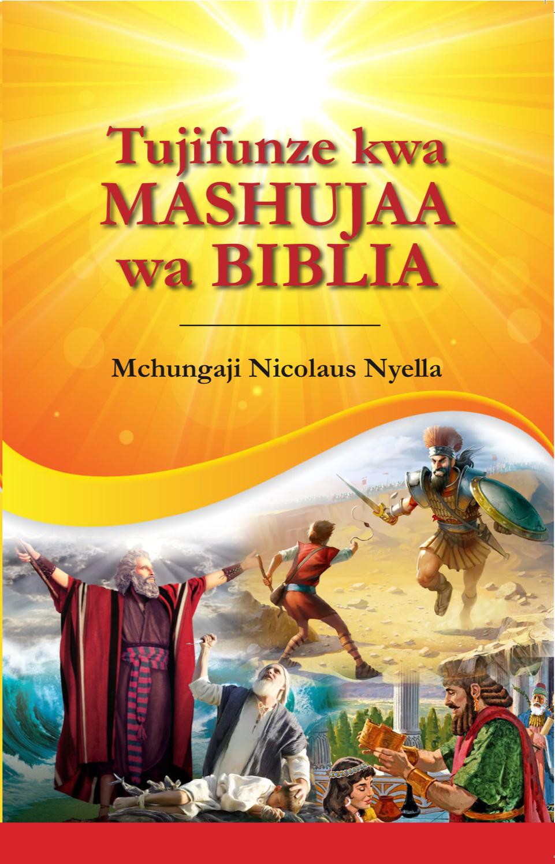 TUJIFUNZE KWA MASHUJAA WA BIBLIA