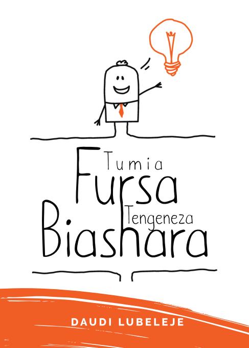 TUMIA FURSA TENGENEZA BIASHARA