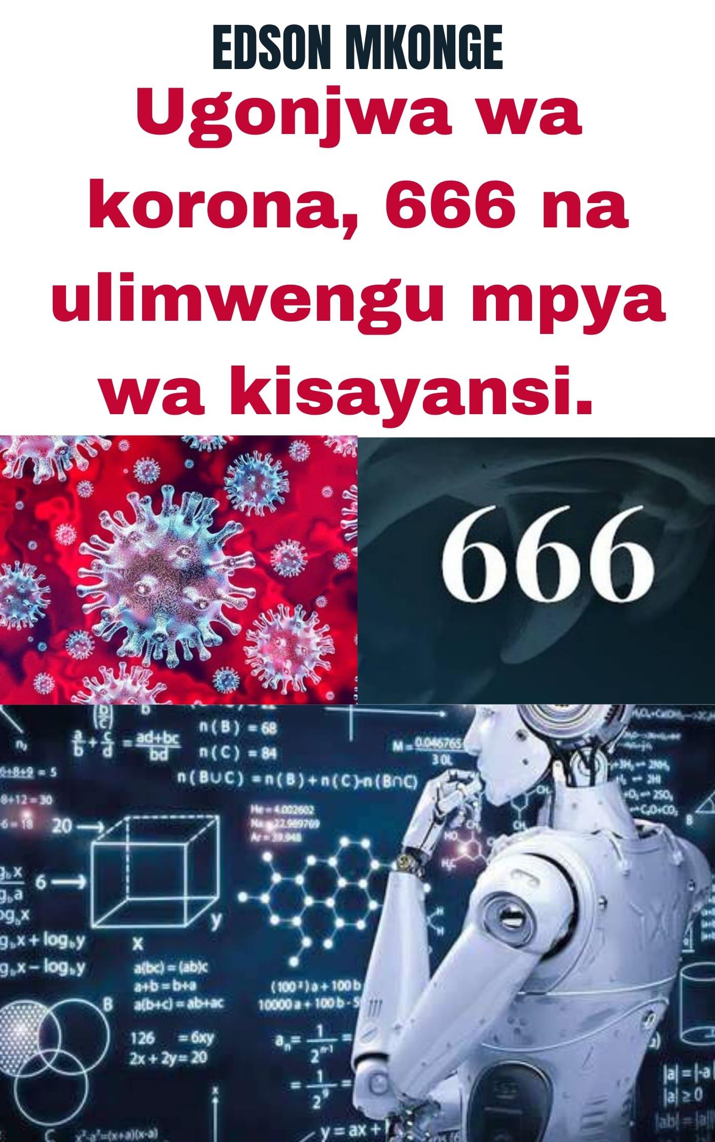 UGONJWA WA KORONA, 666 NA ULIMWENGU MPYA WA KISAYANSI