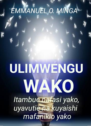 ULIMWENGU WAKO