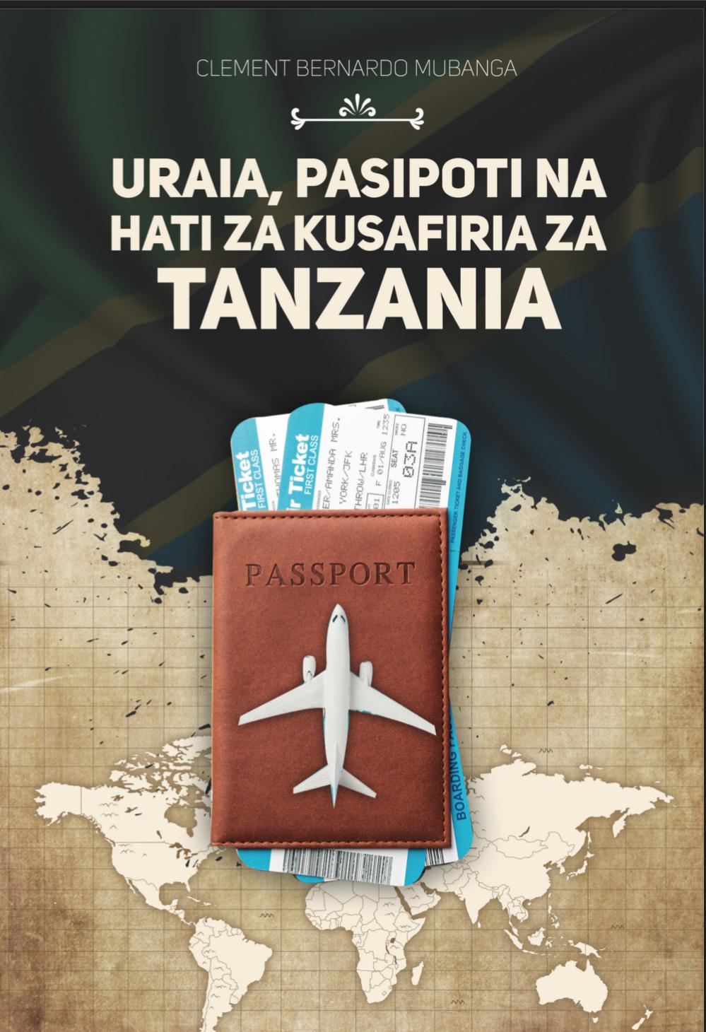 Uraia, Pasipoti Na Hati Za Kusafiria Za Tanzania
