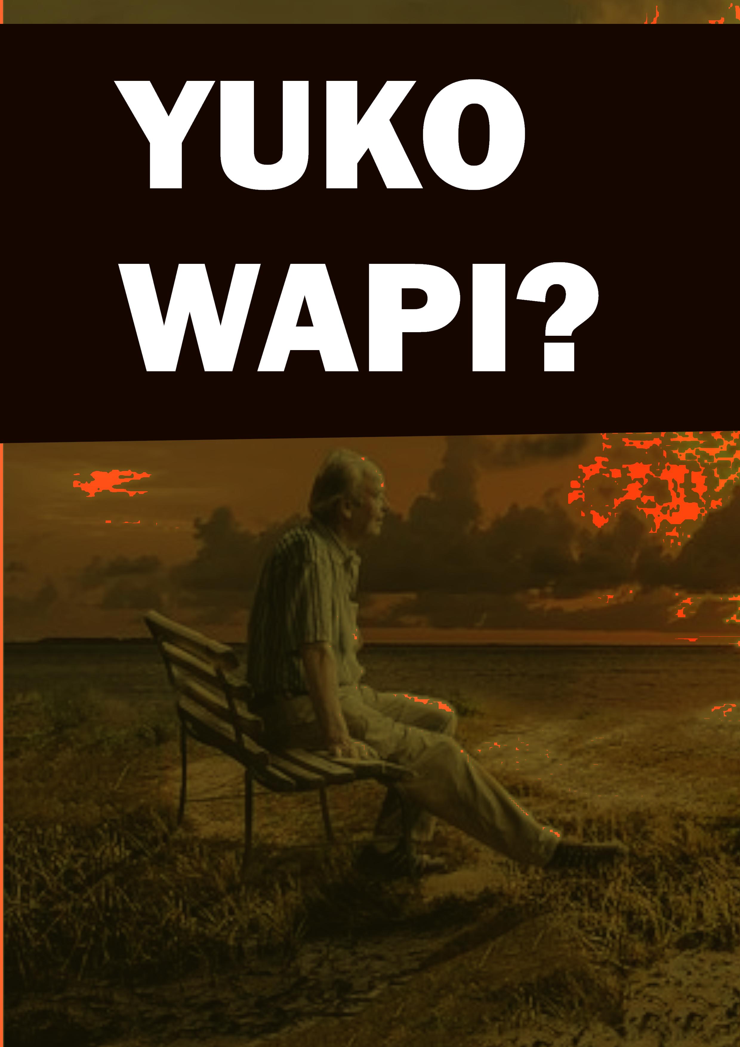 YUKO WAPI?